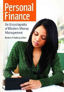 Personal Finance: An Encyclopedia of Modern Money Management (Hardcover)