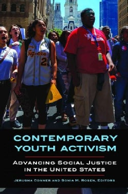 Contemporary Youth Activism: Advancing Social Justice in the United States (Hardcover)