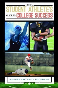 The Student Athlete's Guide to College Success (Hardcover)