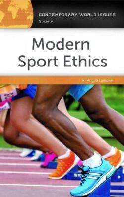 Modern Sport Ethics: A Reference Handbook (Hardcover)