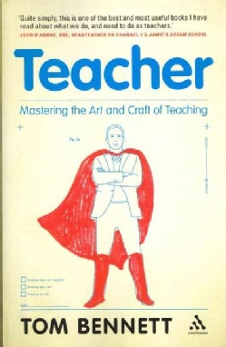 Teacher: Mastering the Art and Craft of Teaching (Paperback)