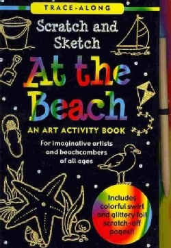 Scratch & Sketch at the Beach: An Art Activity Book for Beach Lovers of All Ages (Hardcover)