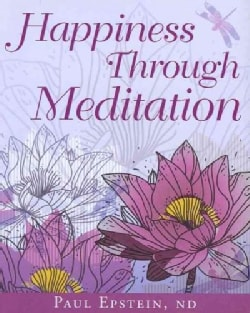 Happiness Through Meditation (Hardcover)