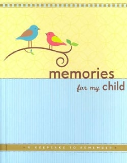 Memories for My Child: A Keepsake to Remember (Hardcover)