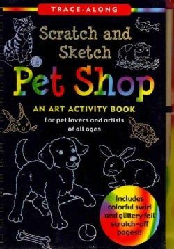 Scratch and Sketch Pet Shop: An Art Activity Book for Pet Lovers and Artists of All Ages (Hardcover)