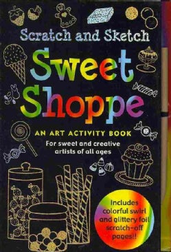 Scratch and Sketch Sweet Shoppe (Paperback)