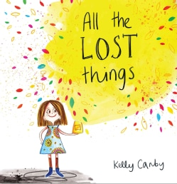 All the Lost Things (Hardcover)