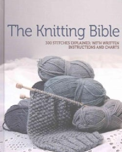 The Knitting Bible (Hardcover)