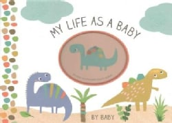 My Life As a Baby - Record Keeper and Photo Album - Dinosaurs (Notebook / blank book)
