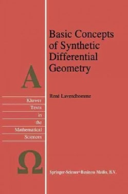 Basic Concepts of Synthetic Differential Geometry (Paperback)