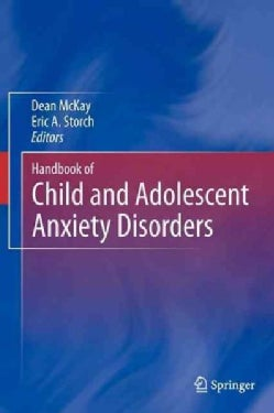 Handbook of Child and Adolescent Anxiety Disorders (Hardcover)