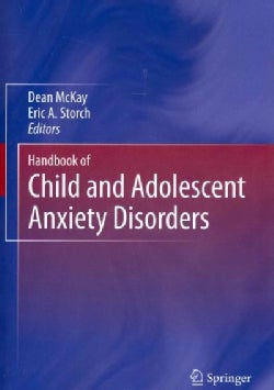 Handbook of Child and Adolescent Anxiety Disorders (Paperback)