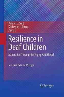 Resilience in Deaf Children: Adaptation Through Emerging Adulthood (Hardcover)