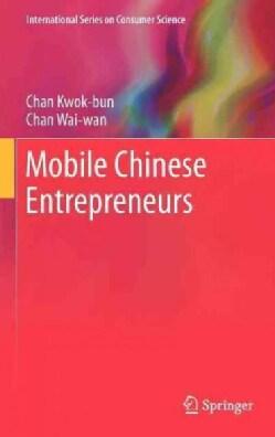Mobile Chinese Entrepreneurs (Hardcover)