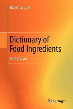 Dictionary of Food Ingredients (Paperback)