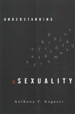 Understanding Asexuality (Paperback)