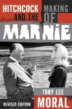 Hitchcock and the Making of Marnie (Paperback)