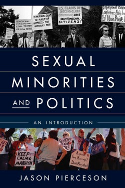 Sexual Minorities and Politics: An Introduction (Paperback)