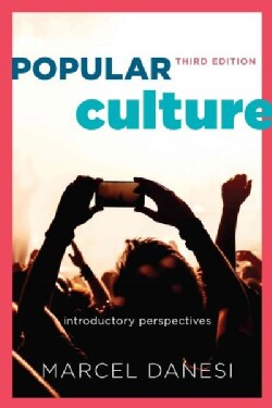 Popular Culture: Introductory Perspectives (Paperback)
