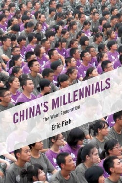 China's Millennials: The Want Generation (Hardcover)