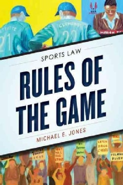 Rules of the Game: Sports Law (Paperback)