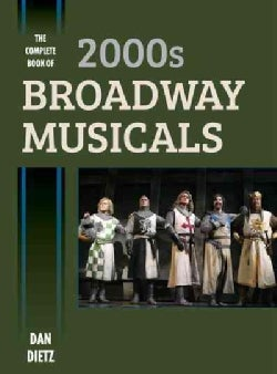 The Complete Book of 2000s Broadway Musicals (Hardcover)