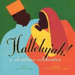 Hallelujah!: A Christmas Celebration (Paperback)