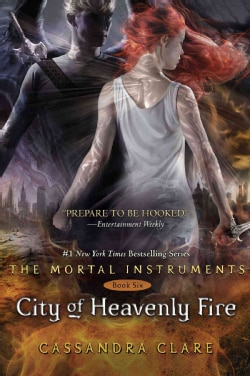 City of Heavenly Fire (Hardcover)