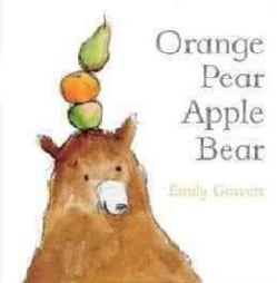 Orange Pear Apple Bear (Board book)