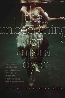The Unbecoming of Mara Dyer (Hardcover)