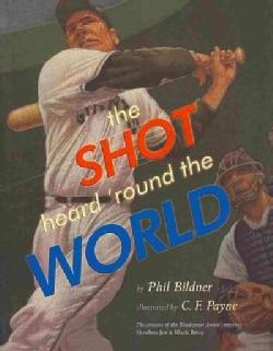 The Shot Heard 'round the World (Paperback)