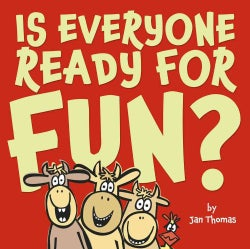 Is Everyone Ready for Fun? (Hardcover)