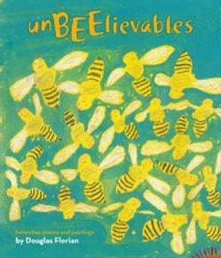 Unbeelievables: Honeybee Poems and Paintings (Hardcover)