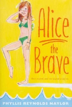 Alice the Brave (Paperback)