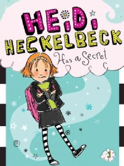 Heidi Heckelbeck Has a Secret (Paperback)
