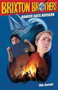 Danger Goes Berserk (Hardcover)