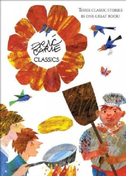 Eric Carle Classics: The Tiny Seed; Pancakes, Pancakes; Walter the Baker (Hardcover)