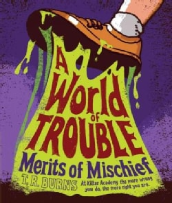 A World of Trouble (Hardcover)
