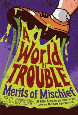 A World of Trouble (Paperback)