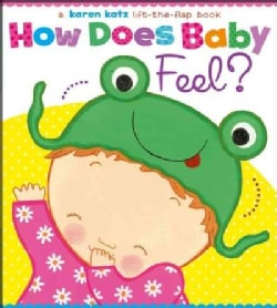 How Does Baby Feel? (Board book)