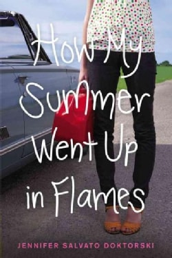 How My Summer Went Up in Flames (Paperback)