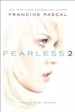 Fearless 2: Twisted; Kiss; Payback (Paperback)