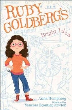 Ruby Goldberg's Bright Idea (Hardcover)