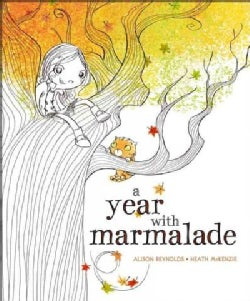A Year With Marmalade (Hardcover)