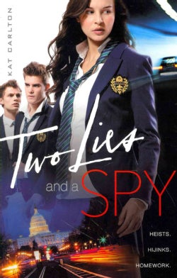 Two Lies and a Spy (Paperback)