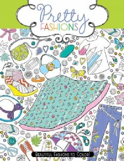 Pretty Fashions: Beautiful Fashions to Color! (Paperback)