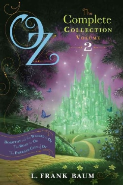 Oz, The Complete Collection: Dorothy and the Wizard in Oz / The Road to Oz / The Emerald City of Oz (Paperback)