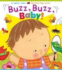Buzz, Buzz, Baby! (Board book)