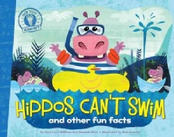 Hippos Can't Swim: And Other Fun Facts (Paperback)