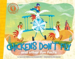 Chickens Don't Fly: And Other Fun Facts (Paperback)
